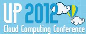 UP 2012 - Cloud Computing Conference 2012 -